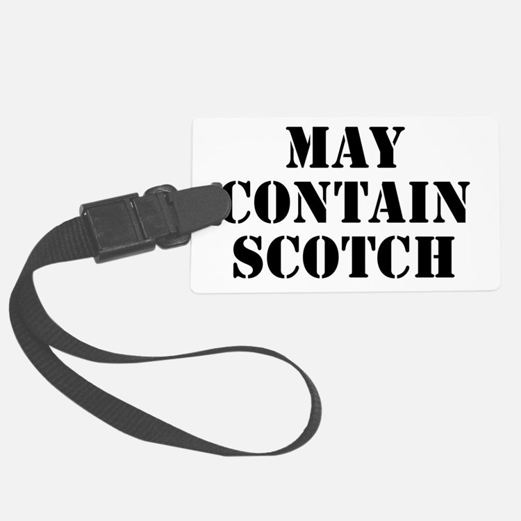 May Contain Scotch Luggage Tag