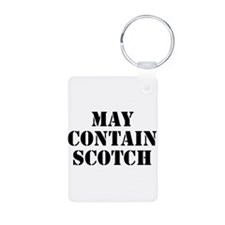 May Contain Scotch Keychains