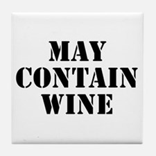 May Contain Wine Tile Coaster