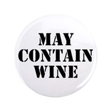 """May Contain Wine 3.5"""" Button (100 pack)"""