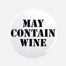 """May Contain Wine 3.5"""" Button"""