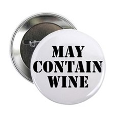 "May Contain Wine 2.25"" Button (100 pack)"