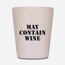 May Contain Wine Shot Glass