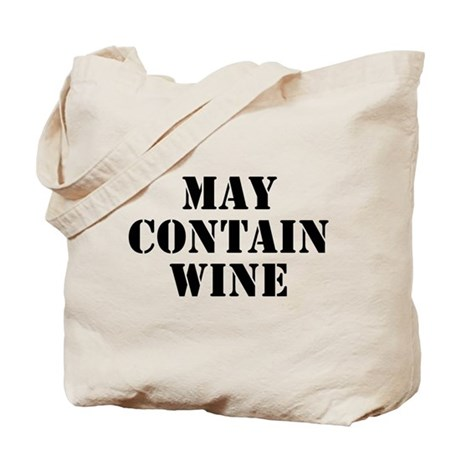 CafePress May Contain Wine Tote Bag