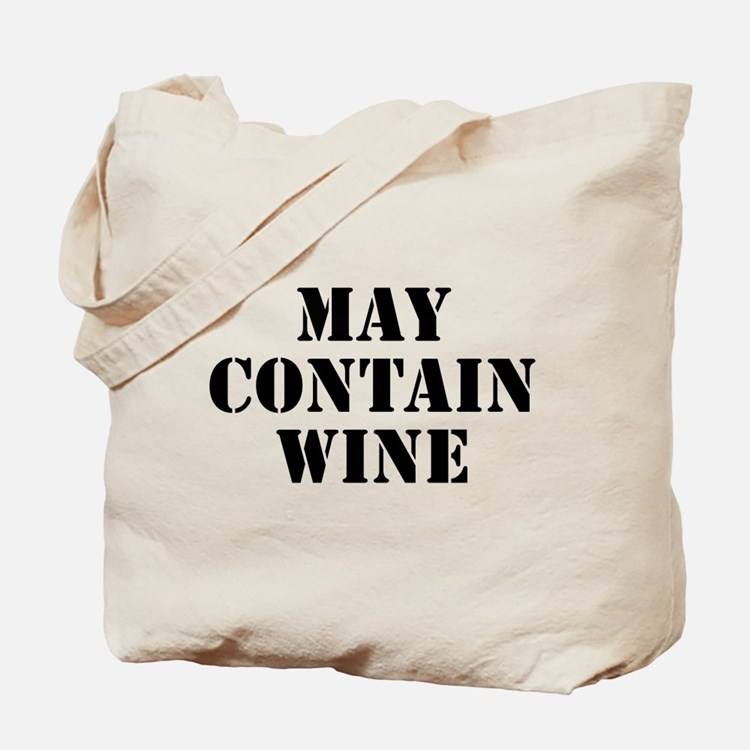 May Contain Wine Tote Bag