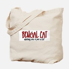 Bengal Cat JUST A CAT Tote Bag