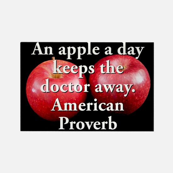 An Apple A Day - American Proverb Magnets