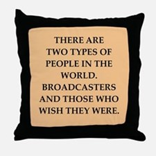 broadcaster Throw Pillow