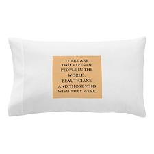 beautician Pillow Case