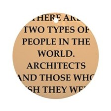 architect Ornament (Round)