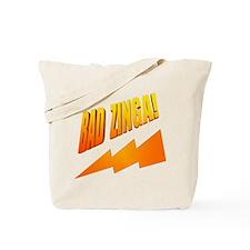 Bad Zinga Tote Bag