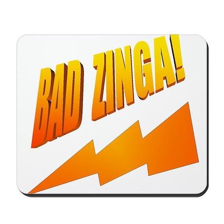 Bad Zinga Mousepad