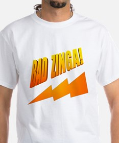 Bad Zinga Shirt