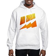 Bad Zinga Hoodie