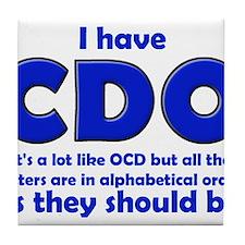 OCD CDO Funny T-Shirt Tile Coaster