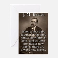 When A New Baby Laughs - J M Barrie Greeting Card