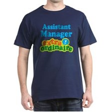 Assistant Manager Extraordinaire T-Shirt