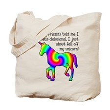 Delusional Unicorn Funny T-Shirt Tote Bag
