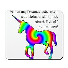 Delusional Unicorn Funny T-Shirt Mousepad