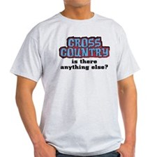 Cross Country Anything Else T-Shirt