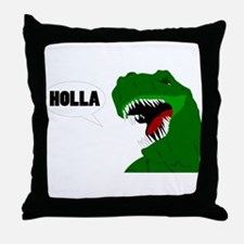 Funny T-rex dinosaur Holla design Throw Pillow
