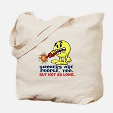 Smokers Tote Bag