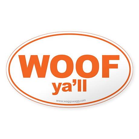 WOOF Ya'll Sticker (Oval)