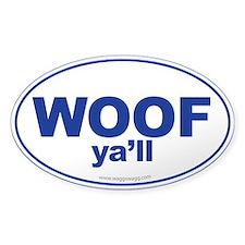 WOOF Ya'll Decal