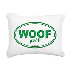 WOOF Ya'll Rectangular Canvas Pillow