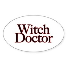 Witch Doctor (text) Oval Decal