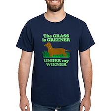 Grass Is Greener Under My Wiener! T-Shirt