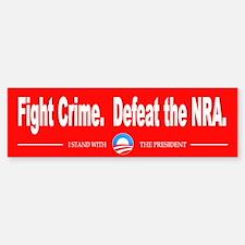 Fight Crime. Defeat the NRA. Bumper Bumper Sticker