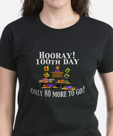 100th Day Only 80 to Go Tee