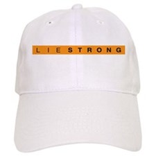 Lie Strong Baseball Cap
