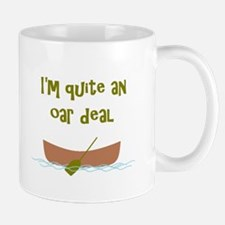 I'm quite an oar deal Small Small Mug