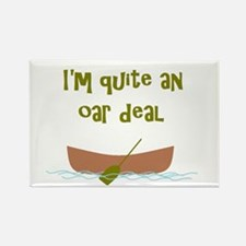 I'm quite an oar deal Rectangle Magnet