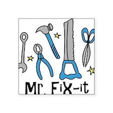 """Mr. Fix It Square Sticker 3"""" x 3"""""""