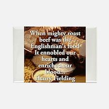 When Mighty Roast Beef - Henry Fielding Magnets