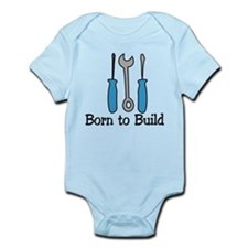 Born To Build Infant Bodysuit