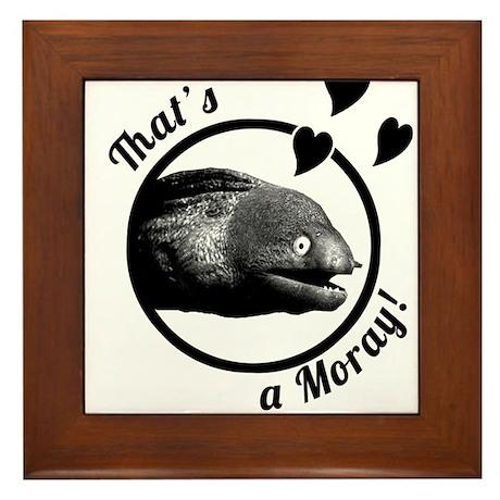 That's a Moray! Framed Tile