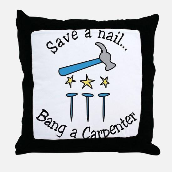 Save A Nail Throw Pillow