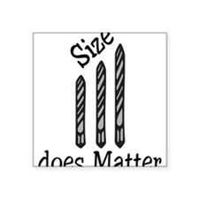 "Size Does Matter Square Sticker 3"" x 3"""