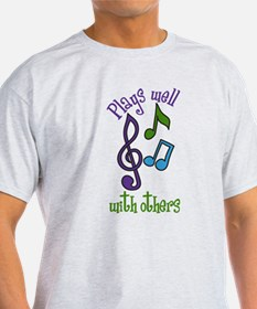 Plays Well T-Shirt