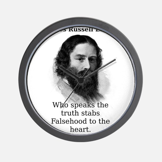He Who Speaks The Truth - James Russell Lowell Wal