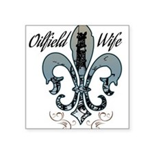 oilfield wife Sticker