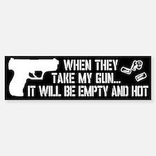 When They Take My Gun... Car Car Sticker
