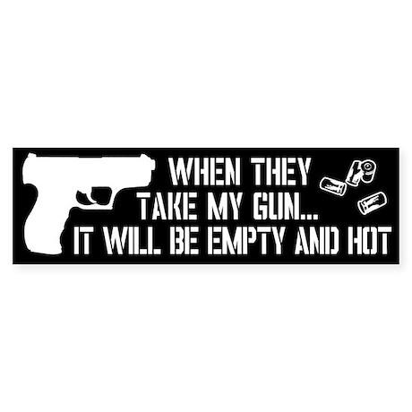 When They Take My Gun... Sticker (Bumper)