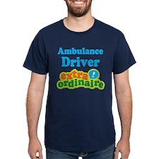 Ambulance Driver Extraordinaire T-Shirt