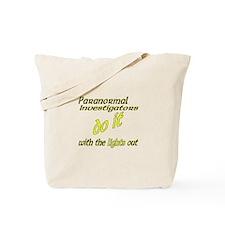 Paranormal Investigators Do It Tote Bag