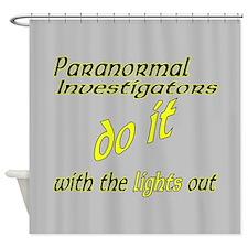 Paranormal Investigators Do It Shower Curtain